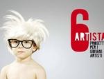 Il progetto 6artista è alla quarta edizione